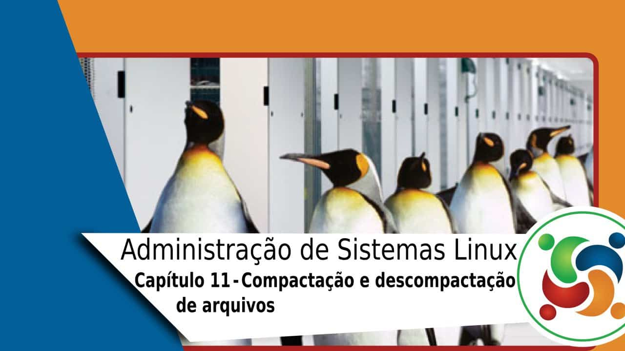 Administração-de-Sistemas-Linux–Compactação-descompactação-de-arquivos