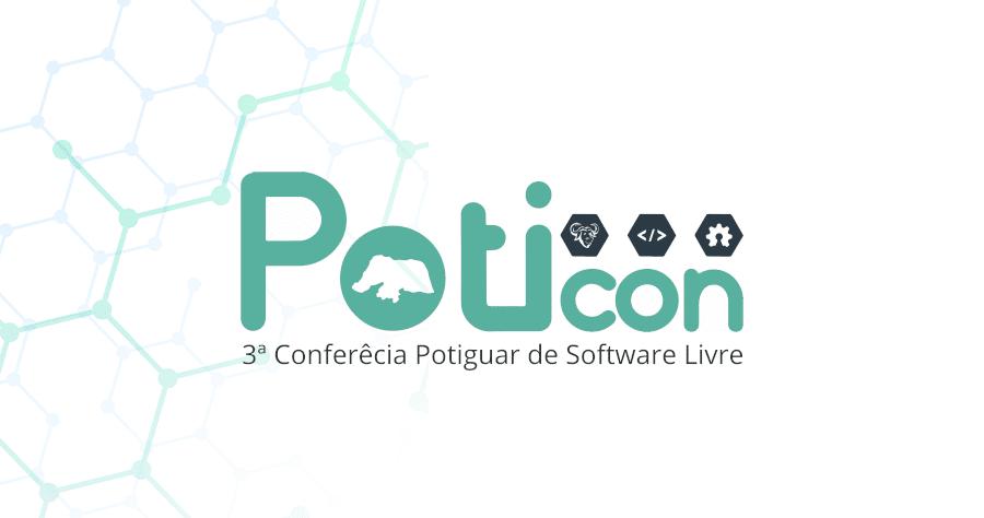 Venha participar da PotiCon – Conferência Potiguar de Software Livre
