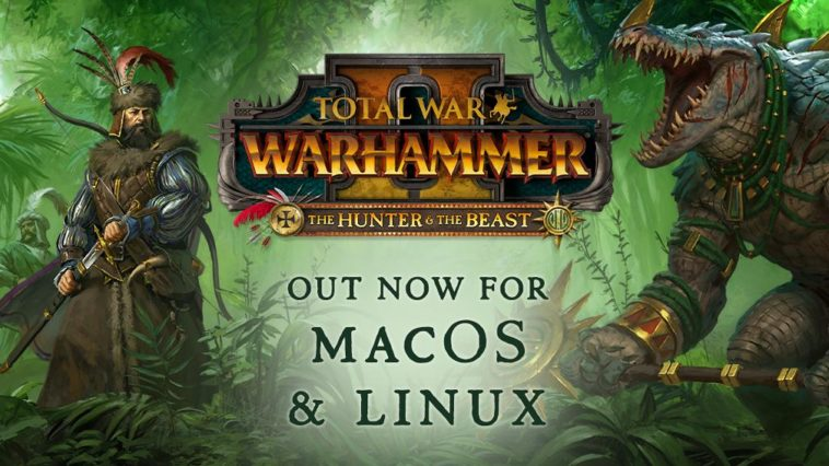 Total War: WARHAMMER II - DLC de Hunter & the Beast é lançado para Linux e Mac