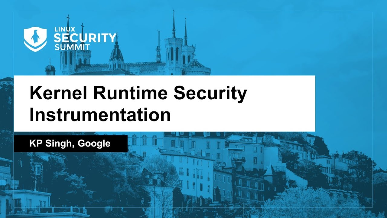 KRSI (Kernel Runtime Security Instrumentation) do Google estreia em 2020