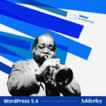 "Lançado WordPress 5.4 ""Adderley"""