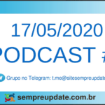 Confira o Podcast 4 do SempreUpdate