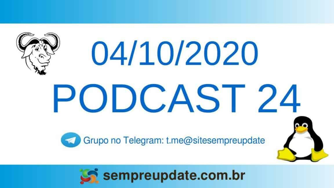 Podcast 24: PayPal vai cobrar taxa de contas inativas e WSL consegue driblar firewall do Windows