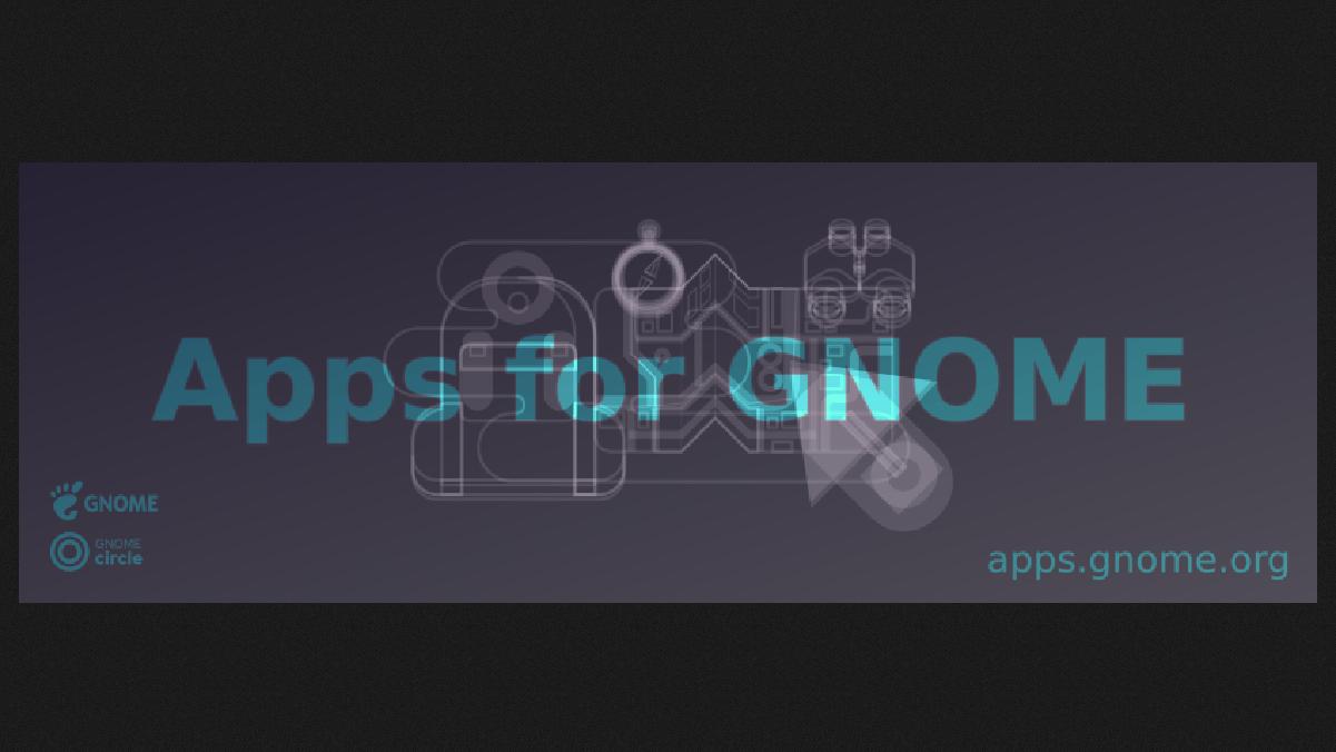 """""""Apps for GNOME"""" é lançado para destacar os aplicativos GNOME"""